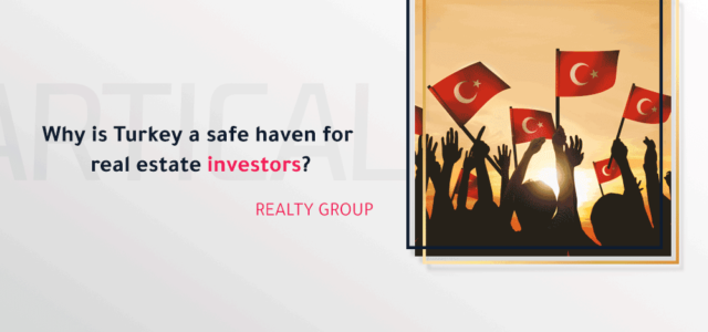 Why-is-Turkey-a-safe-haven-for-real-estate-investors