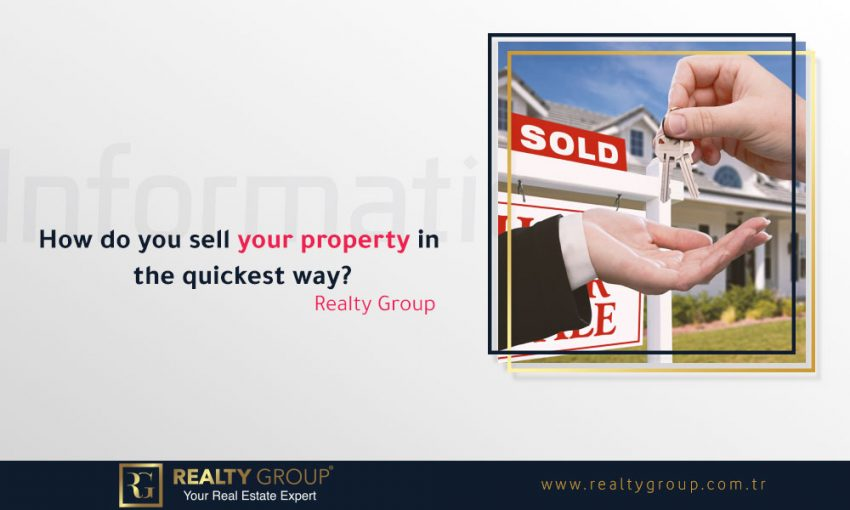 , How do you sell your property in the quickest way?