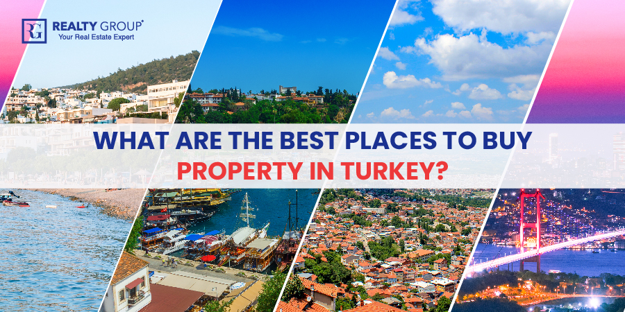 What are the Best Places to Buy Property in Turkey?