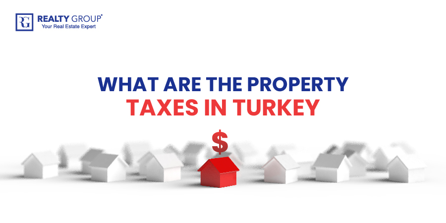 What are the Property Taxes in Turkey